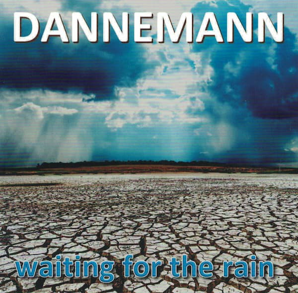 Waiting for the Rain - Werner Dannemann CD